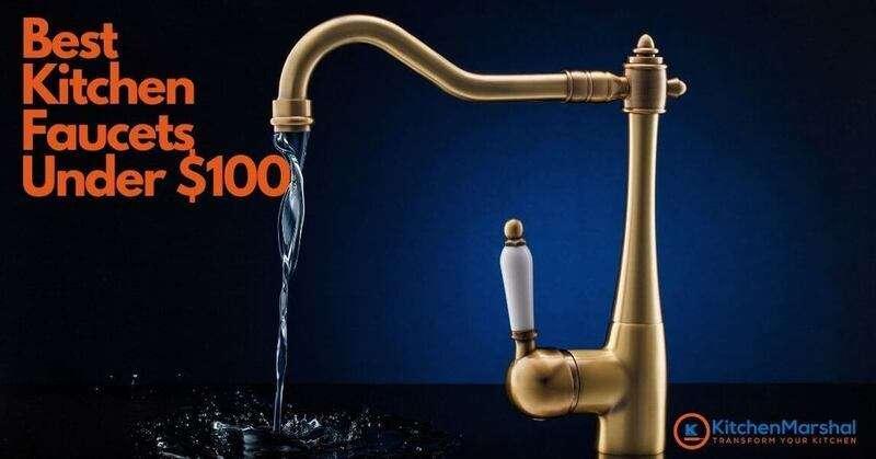 Best Kitchen Faucets Under $100